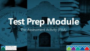 Test Prep Module PreAssessment Activity PAA The PreAssessment