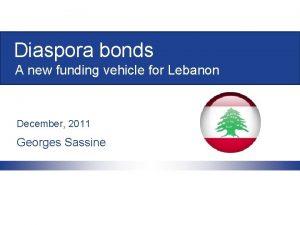 Diaspora bonds A new funding vehicle for Lebanon