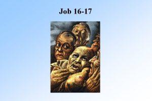 Job 16 17 Job 16 5 Job says