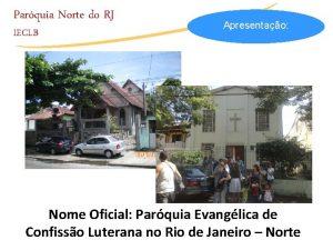 Parquia Norte do RJ IECLB Apresentao Nome Oficial
