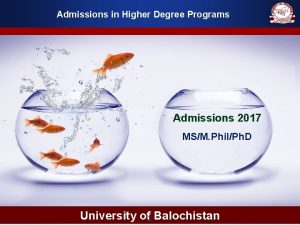Admissions in Higher Degree Programs Admissions 2017 MSM