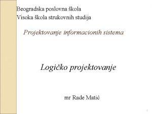 Beogradska poslovna kola Visoka kola strukovnih studija Projektovanje