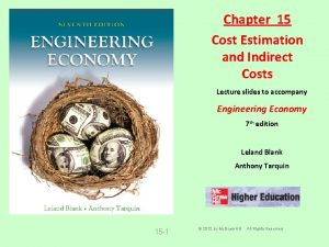 Chapter 15 Cost Estimation and Indirect Costs Lecture
