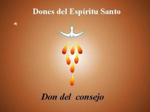 Dones del Espritu Santo Don del consejo Ciclo