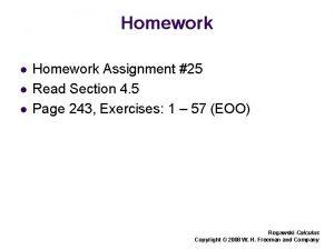 Homework l l l Homework Assignment 25 Read