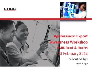 Agribusiness Export Awareness Workshop SABS Food Health 23