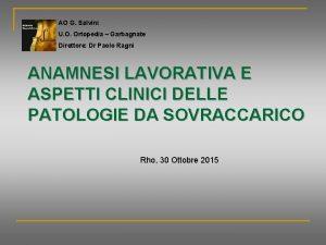 AO G Salvini U O Ortopedia Garbagnate Direttore