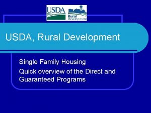 USDA Rural Development Single Family Housing Quick overview