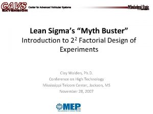 Lean Sigmas Myth Buster Introduction to 22 Factorial