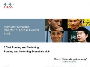 Instructor Materials Chapter 7 Access Control Lists CCNA