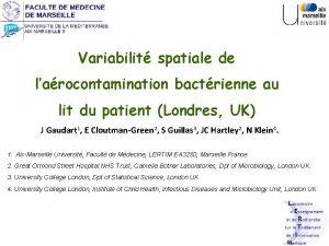 Variabilit spatiale de larocontamination bactrienne au lit du