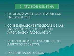 2 REVISIN DEL TEMA PATOLOGA ARTICA A TRATAR