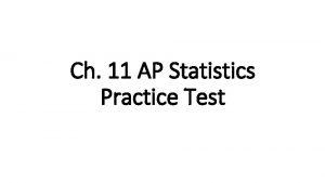 Ch 11 AP Statistics Practice Test Multiple Choice