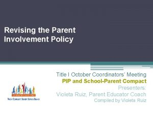 Revising the Parent Involvement Policy Title I October
