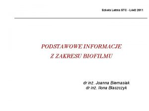 Szkoa Letnia STC d 2011 PODSTAWOWE INFORMACJE Z
