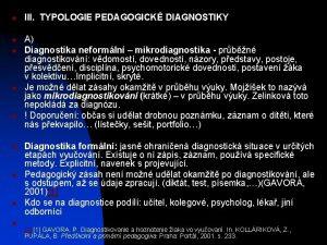 n n n n n III TYPOLOGIE PEDAGOGICK