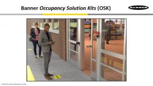 Banner Occupancy Solution Kits OSK B Confidential Banner