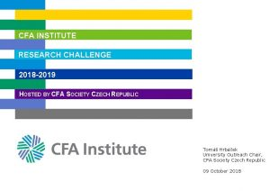 CFA INSTITUTE RESEARCH CHALLENGE 2018 2019 HOSTED BY