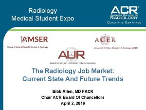 Radiology Medical Student Expo Alliance of Medical Student
