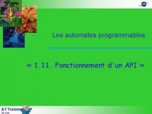 Les automates programmables 1 11 Fonctionnement dun API