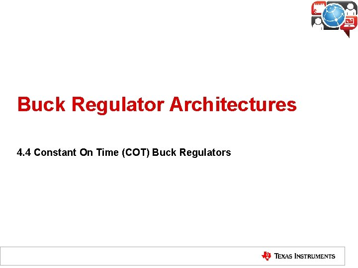 Buck Regulator Architectures 4 4 Constant On Time