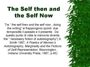 The Self then and the Self Now Tra