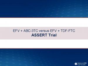 EFV ABC3 TC versus EFV TDFFTC ASSERT Trial