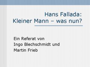 Hans Fallada Kleiner Mann was nun Ein Referat