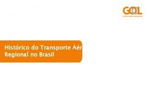 Histrico do Transporte Areo Regional no Brasil Sistema