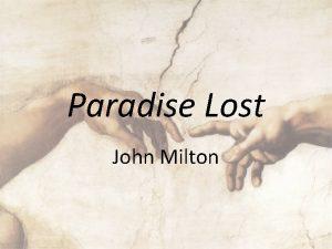 Paradise Lost John Milton Paradise Lost Standard conventions
