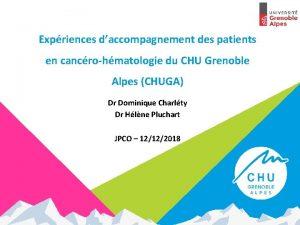 Expriences daccompagnement des patients en cancrohmatologie du CHU