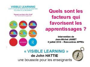 Quels sont les facteurs qui favorisent les apprentissages