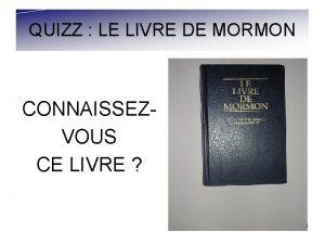 QUIZZ LE LIVRE DE MORMON CONNAISSEZVOUS CE LIVRE