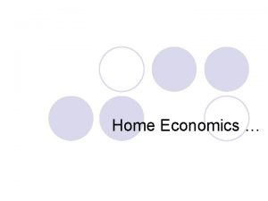 Home Economics stands for the ideal home life