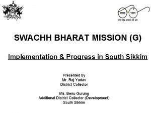 SWACHH BHARAT MISSION G Implementation Progress in South
