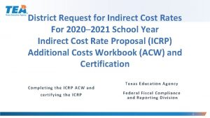 District Request for Indirect Cost Rates For 20202021