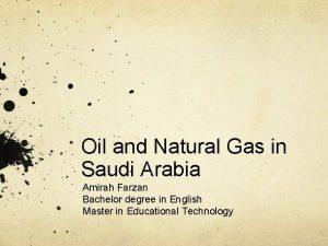 Oil and Natural Gas in Saudi Arabia Amirah