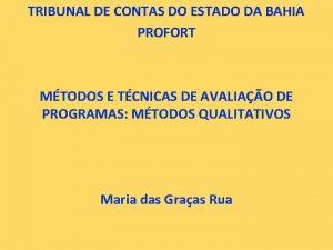 TRIBUNAL DE CONTAS DO ESTADO DA BAHIA PROFORT