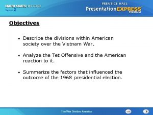 Chapter Section 3 25 Section 1 Objectives Describe