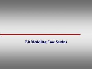 ER Modelling Case Studies Banks Database ER Case