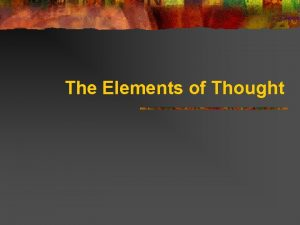 The Elements of Thought The Three Dimensions of