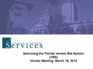 Searching the Florida Vendor Bid System VBS Vendor
