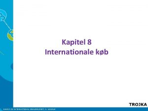Kapitel 8 Internationale kb DANSK OG INTERNATIONAL ERHVERVSRET