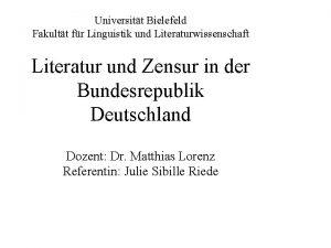 Universitt Bielefeld Fakultt fr Linguistik und Literaturwissenschaft Literatur