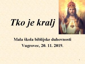 Tko je kralj Mala kola biblijske duhovnosti Vugrovec