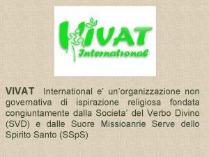 VIVAT International e unorganizzazione non governativa di ispirazione