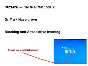 C 82 MPR Practical Methods 2 Dr Mark