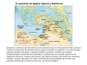 El nacimiento del lgebra Egipcios y Babilnicos Desde