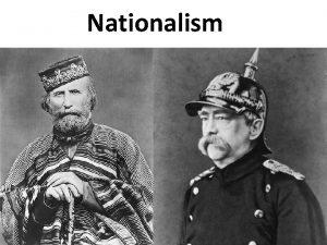 Nationalism Nationalism i Europa p 1800 talet Vad