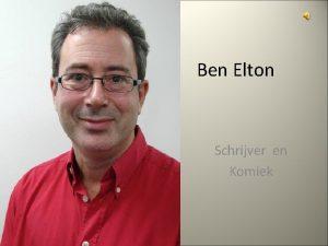 Ben Elton Schrijver en Komiek 3 mei 1959